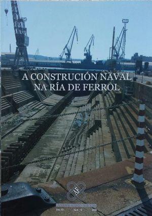 A CONSTRUCCIÓN NAVAL NA RÍA DE FERROL