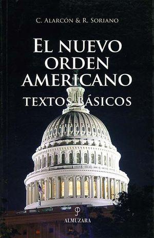 EL NUEVO ORDEN AMERICANO.TEXTOS BÁSICOS