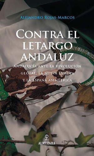 CONTRA EL LETARGO ANDALUZ