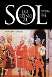 UN REINO AL SOL SICILIA 1130-1194