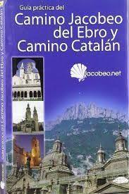CAMINO JACOBEO DEL EBRO Y CAMINO CATALÁN