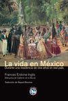 LA VIDA EN MÉXICO