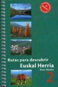RUTAS PARA DESCUBRIR EUSKAL HERRIA 2