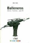 BALLENEROS: BARCOS, FACTORÍAS-- SIGLO XX