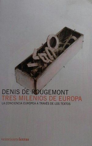 TRES MILENIOS DE EUROPA