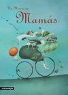 UN MUNDO DE MAMÁS