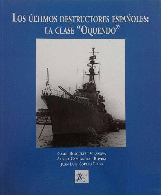 LOS ÚLTIMOS DESTRUCTORES ESPAÑOLES