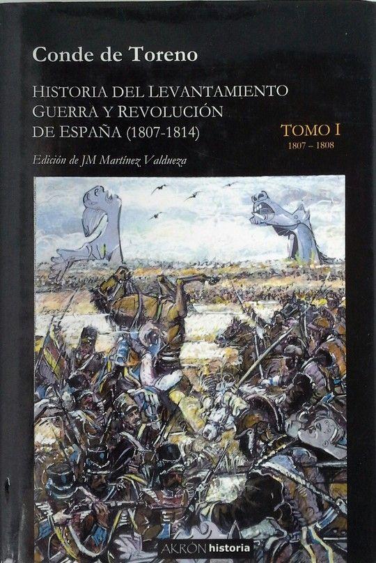 HISTORIA DEL LEVANTAMIENTO GUERRA Y REVOLUCION DE ESPAÑA (1807-1814)  TOMO II