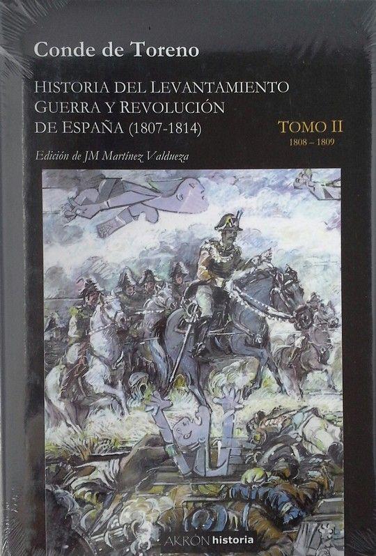 HISTORIA DEL LEVANTAMIENTO GUERRA Y REVOLUCION DE ESPAÑA (1807-1814)  TOMO I