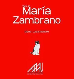 VIDA DE MARÍA ZAMBRANO
