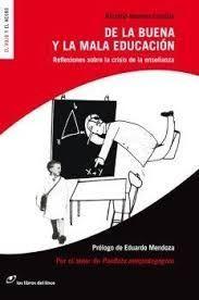 DE LA BUENA Y LA MALA EDUCACIÓN