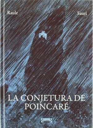 LA CONJETURA DE POINCARÉ (COMIC)