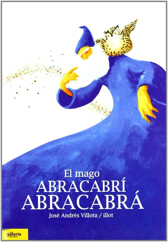 EL MAGO ABRACABRÍ ABRACABRÁ
