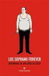 LOS SOPRANO FOR EVER