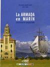 ARMADA EN MARIN. UNA HISTORIA COMPARTIDA