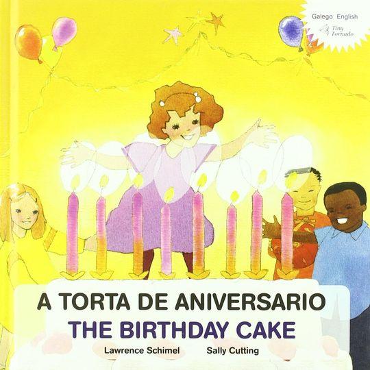 A TORTA DE ANIVERSARIO / THE BIRTHDAY CAKE
