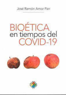 BIOETICA EN TIEMPOS DE COVID 19