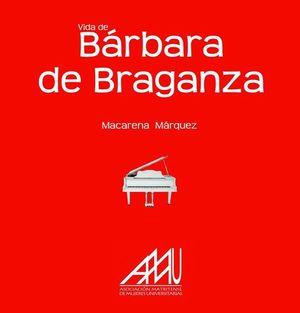 VIDA DE BÁRBARA DE BRAGANZA