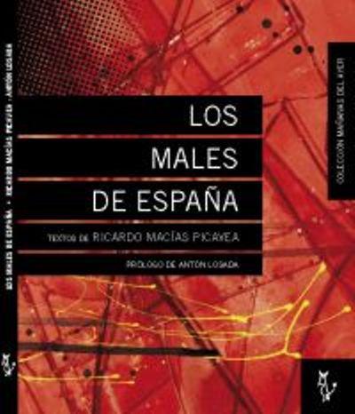 LOS MALES DE ESPAÑA