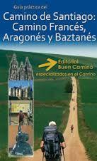 CAMINO DE SANTIAGO: CAMINO FANCES, ARAGONES Y BAZTANES
