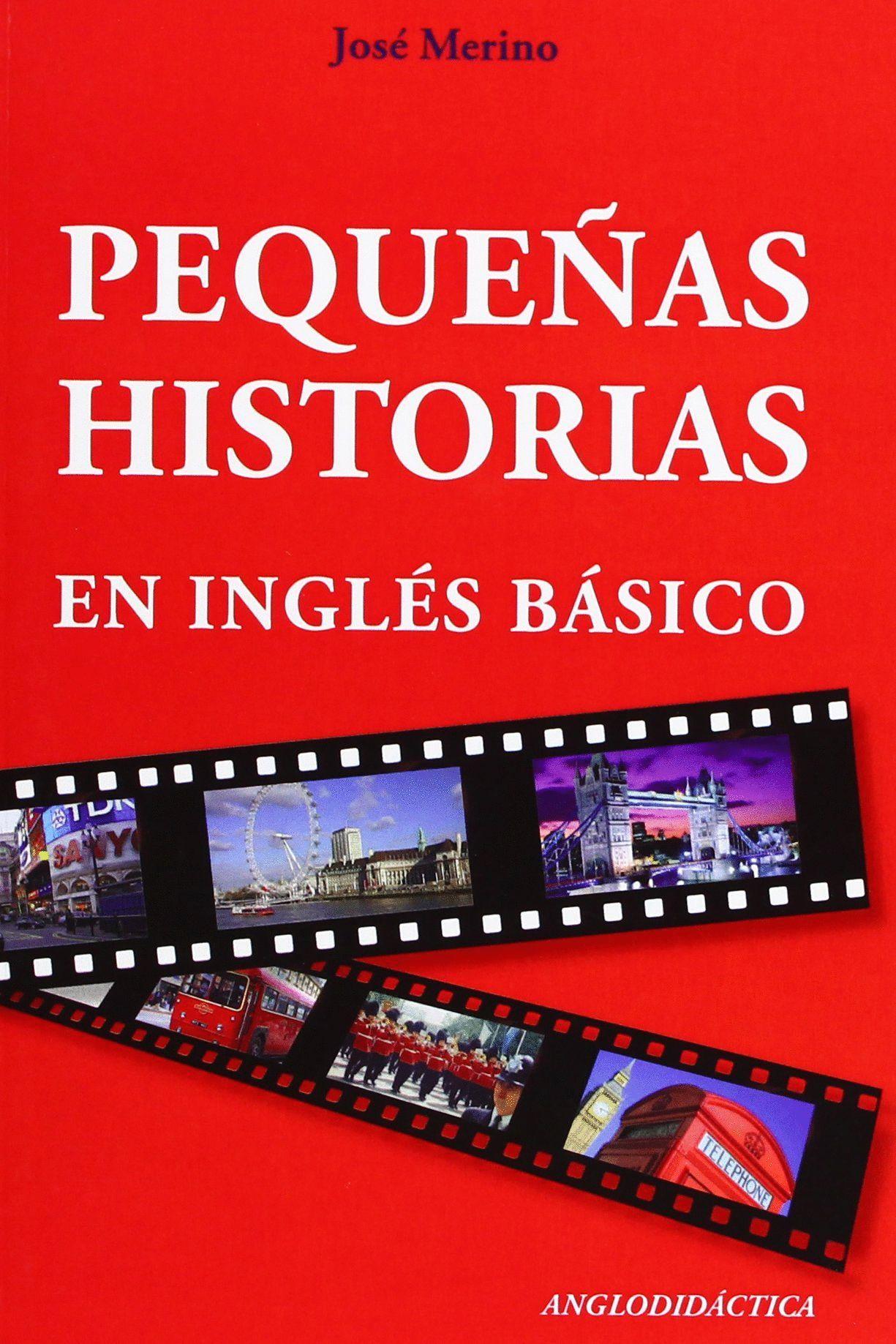 PEQUEÑAS HISTORIAS EN INGLÉS BÁSICO