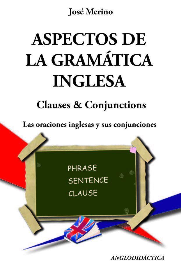ASPECTOS DE LA GRAMÁTICA INGLESA