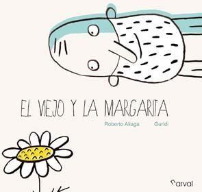 EL VIEJO Y LA MARGARITA