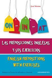 LAS PREPOSICIONES INGLESAS Y SUS EJERCICIOS