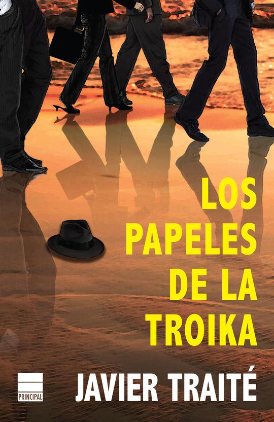 LOS PAPELES DE LA TROIKA