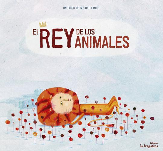 EL REY DE LOS ANIMALES