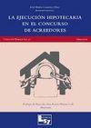 LA EJECUCIÓN HIPOTECARIA EN EL CONCURSO DE ACREEDORES