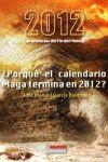 2012:  LAS PROFECÍAS DEL FIN DEL MUNDO