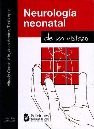 NEUROLOGÍA NEONATAL DE UN VISTAZO