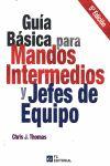 GUÍA BÁSICA PARA MANDOS INTERMEDIOS Y JEFES DE EQUIPO