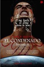 LEALTAD II. EL CONDENADO
