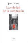 LA SOLEDAD DE LA COMPASIÓN