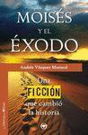 MOISÉS Y EL ÉXODO