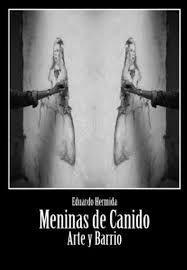 MENINAS DE CANIDO. ARTE Y BARRIO