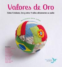 VALORES DE ORO. ENTRENATE PARA SOÑAR