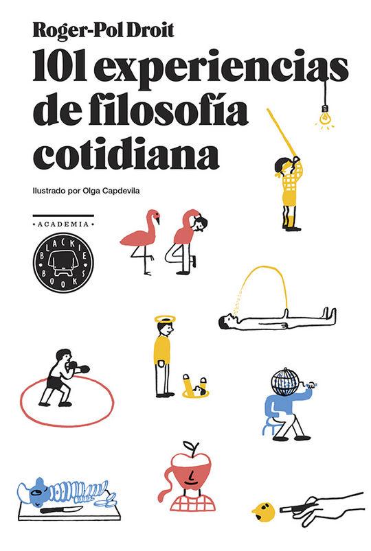 101 EXPERIENCIAS DE FILOSOFÍA COTIDIANA