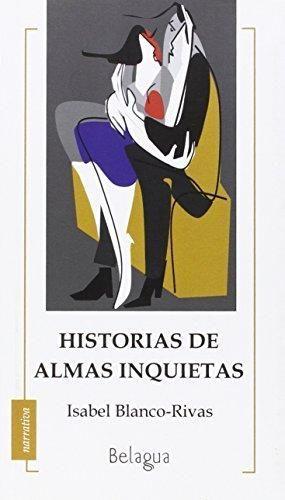 HISTORIAS DE ALMAS INQUIETAS