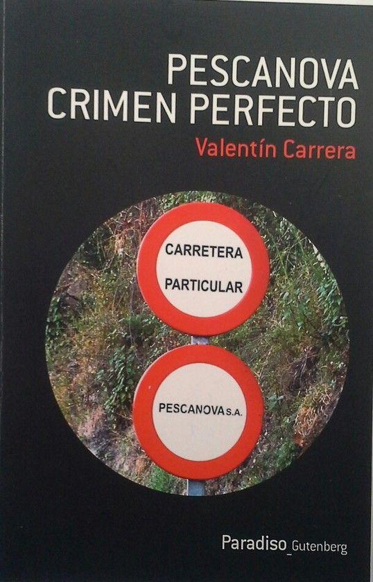 PESCANOVA, CRIMEN PERFECTO