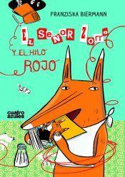 EL SEÑOR ZORRO Y EL HILO ROJO