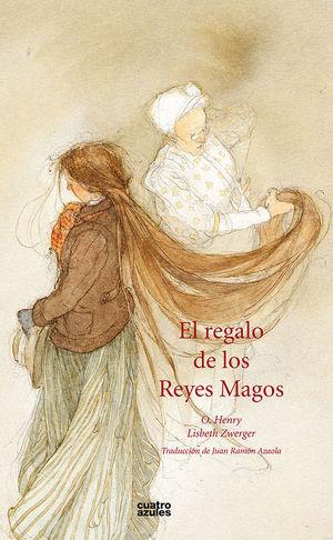 EL REGALO DE LOS REYES MAGOS