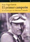 EL PRIMER CAMPEÓN