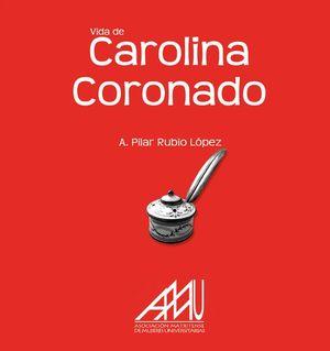 VIDA DE CAROLINA CORONADO