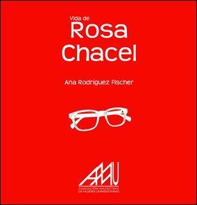 VIDA DE ROSA CHACEL