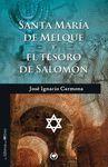 SANTA MARÍA DE MELQUE Y EL TESORO DE SALOMÓN