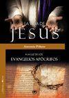 LA VIDA DE JESÚS A LA LUZ DE LOS EVANGELIOS APÓCRIFOS