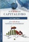 EL VIRUS DEL CAPITALISMO